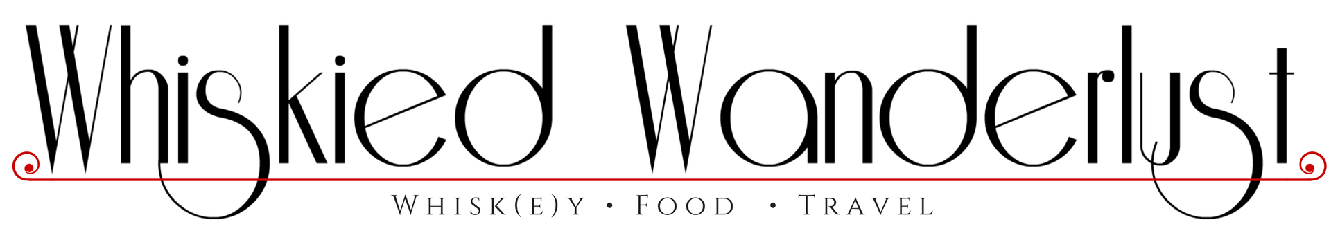 Whiskied Wanderlust - Whisk(e)y • Food • Travel